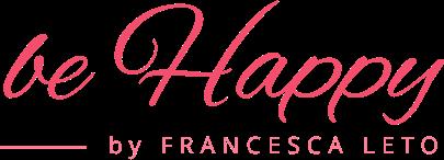 Francesca Leto - Sito Ufficiale | Be Happy
